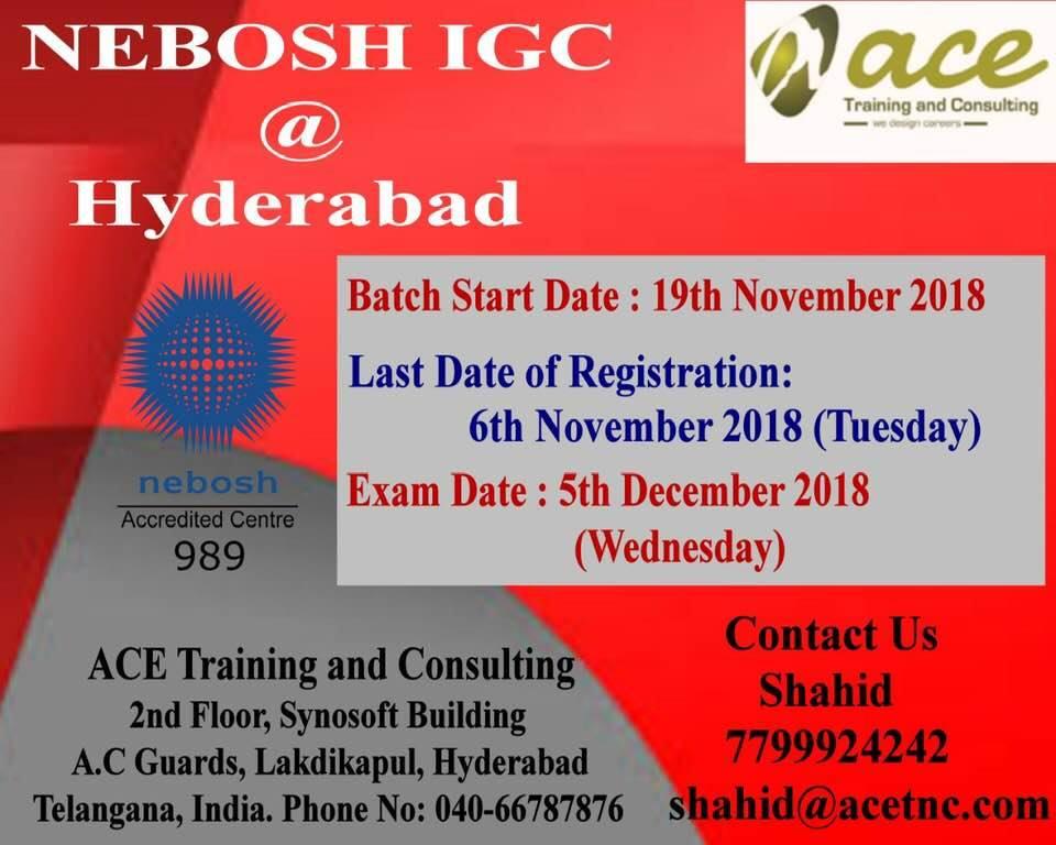 Nebosh IGC Training in Hyderabad (NOV 2018)
