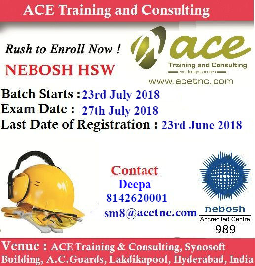 Nebosh Hsw Training in Hyderabad july 2018