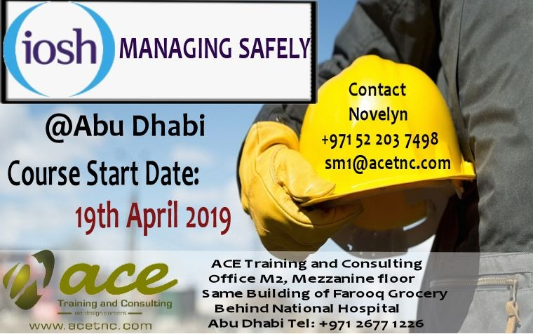 IOSH Managing Safely Course in Abu Dhabi – April 2019